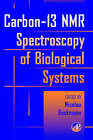 Carbon-13 NMR Spectroscopy of Biological Systems by Elsevier Science Publishing Co Inc (Hardback, 1995)