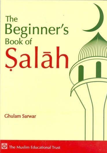 The Beginners Book of Salah (Paperback) Best Prayer Guide for New Muslims
