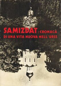 SAMIZDAT-CRONACA-DI-UNA-VITA-NUOVA-NELL-URSS-Russia-Cristiana-Editore-1974