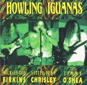 Iguanas-Howling-Howling-Iguanas-Nuevo-CD