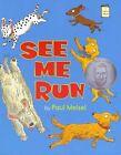 See Me Run 9780823426386 by Paul Meisel Paperback