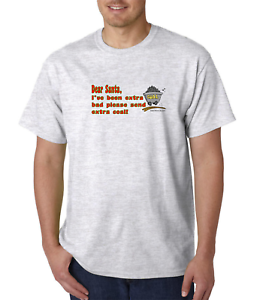 Holiday-T-shirt-Christmas-Dear-Santa-I-039-ve-Been-Extra-Bad-Please-Send-Extra-Coal