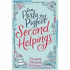From Pasta to Pigfoot: Second Helpings by Frances Mensah Williams (Paperback, 2016)