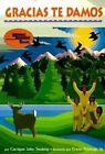 Gracias Te Damos by Chief Jake Swamp (Paperback / softback, 1996)