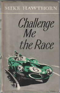 Challenge-Me-the-Race-Mike-Hawthorn-1958-Motor-Racing-Grand-Prix-Riley-Ferrari