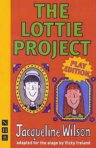 The-Lottie-Project-stage-version-by-Wilson-Jacqueline-Paperback-book-2006
