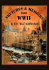 Sketches and Memoirs from WWII by M.H.  Bill  Kunselman (Paperback, 2009)