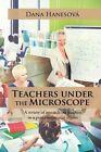 Teachers Under the Microscope: A Review of Research on Teachers in a Post-Communist Region by Dana Hanesova (Paperback / softback, 2016)