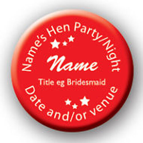 venue /& title *5 for 4 Hen Night//Party//Do Personalised Badge - name date