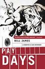 Pay Days by Dr Bill James (Paperback / softback, 2001)