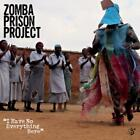 I Have No Everything Here von Zomba Prison Project (2015)