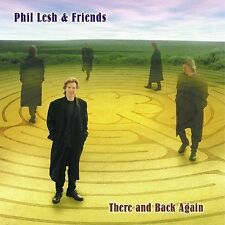 Phil Lesh, Phil and Friends Lesh, There and Back Again, Excellent