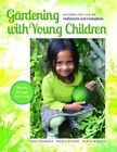 Gardening with Young Children by Karen Midden, Sara Starbuck, Marla Olthof (Paperback / softback, 2014)