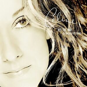 All-the-Way-A-Decade-of-Song-by-Celine-Dion-CD-Nov-1999-550-Music
