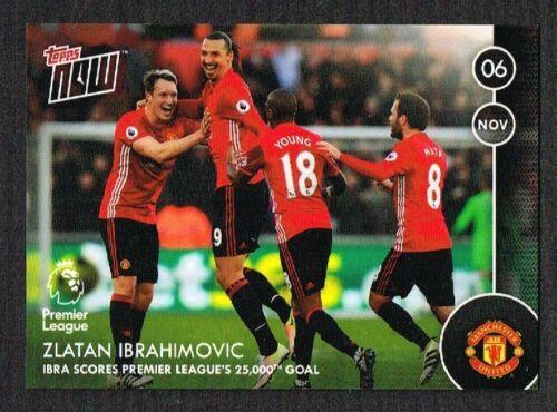 Man Utd Card Topps NOW 2016-17 Zlatan Ibrahimovic only 225 worldwide