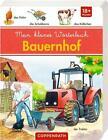Mein kleines Wörterbuch: Bauernhof (2016, Gebundene Ausgabe)
