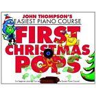John Thompson: First Christmas Pops by Music Sales Ltd (Paperback, 2013)