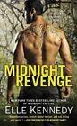 Midnight Revenge: A Killer Instincts Novel by Elle Kennedy (Paperback / softback, 2016)