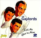 Tell Me You're Mine * by The Gaylords (CD, Sep-2007, 3 Discs, Jasmine Records)