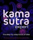 Kama Sutra Expert: The Step-By-Step Book of Bliss by DK Publishing (Paperback / softback, 2011)