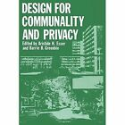 Design for Communality and Privacy by Springer-Verlag New York Inc. (Paperback, 2011)