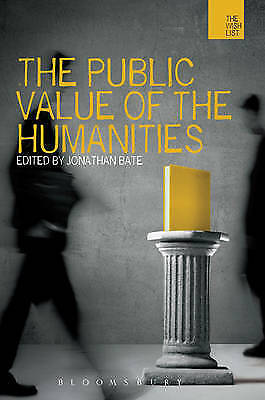 1 of 1 - The Public Value of the Humanities (The WISH List), , New Book