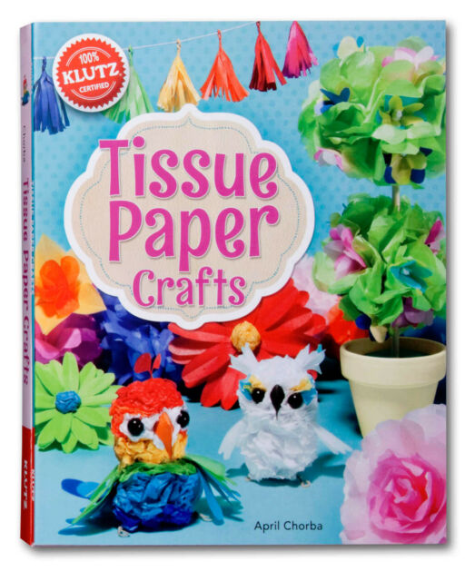 TISSUE PAPER CRAFTS - MAKE YOUR OWN COLORFUL TISSUE PROJECTS KLUTZ CRAFT KIT
