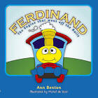Ferdinand: The Engine who went off the rails by Ann Benton (Paperback, 2009)