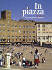 In Piazza A Grammatisches Beiheft von Norbert Stöckle und Sonja Schmiel (2012, Taschenbuch)