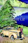 The Honeymoon Car by Eugene Nordstrom 9781413486827 (hardback 2005)