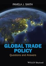 Global Trade Policy : Questions and Answers by Pamela J. Smith (2013, Paperback)