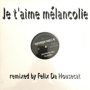 Mylene-Farmer-12-034-Je-T-039-aime-Melancolie-Remixed-By-Felix-Da-Housecat-France