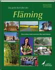 Das große Buch über den Fläming von Jens Joachimi und Michael Helm (2010, Gebundene Ausgabe)