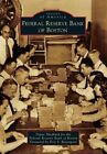 Federal Reserve Bank of Boston by Diane Shephard (Paperback / softback, 2014)