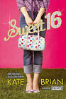Sweet 16 by Kate Brian (Paperback, 2007)