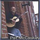 Pat McCaskey by Pat McCaskey (CD, Jul-2004, Pat McCaskey)