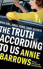 The Truth According to Us by Annie Barrows (Paperback, 2016)