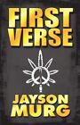 The First Verse 9781448976379 by Jayson Murg Paperback