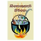 Remnant Stew 9781414017310 by Tristan MacAvery Paperback