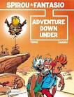 Spirou: v. 1: Adventure Down Under by Tome (Paperback, 2009)