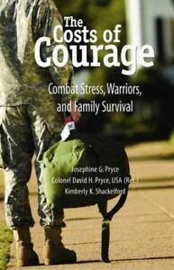 Costs-of-Courage-Combat-Stress-Warriors-and-Family-Survival-Paperback-by