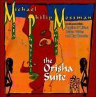The Orisha Suite * by Patato Valdez/Ray Barretto/Michael Philip Mossman (CD, Jun-2011, Timba)