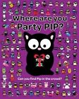Where are You Party Pip? by Karen Bendy (Paperback, 2014)