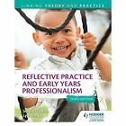 Reflective Practice and Early Years Professionalism: Linking Theory and Practice by Lyn Trodd, Jennie Lindon (Paperback, 2016)