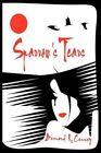 Sparrow's Tears by Bernard R Cenney 9781456711535 Paperback 2010
