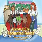Friends of the Enchanted Forest by Glenda Crenshaw (Paperback / softback, 2013)
