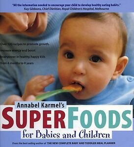 Superfoods-for-Babies-and-Children-by-Annabel-Karmel-used-illustrated-hardcover