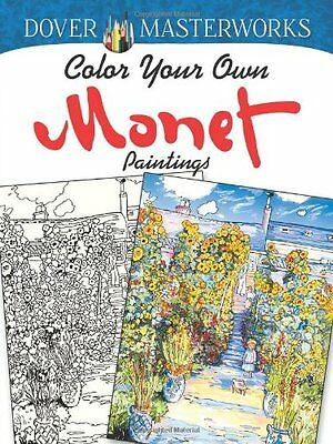 Color Your Own Monet Paintings Adult Colouring Book Brand New - 9780486779454