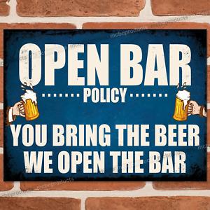 OPEN BAR POLICY Metal Signs Funny Plaque Pub Vintage Retro Man Cave Tin Sign UK