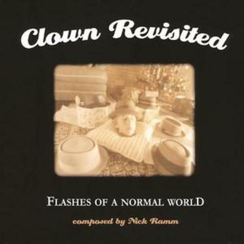 1 of 1 - Clown Revisited : Flashes of a Normal World CD (2006) ***NEW***